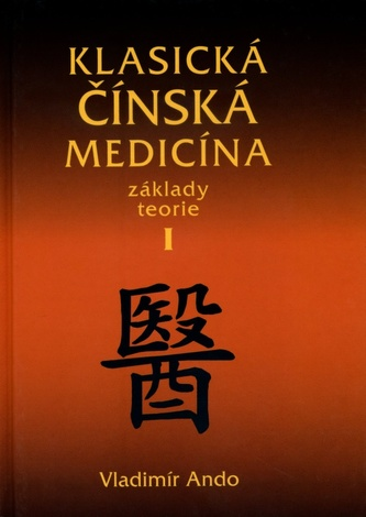 Klasická čínská medicína I.