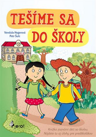 Tešíme sa do školy - Petr Šulc
