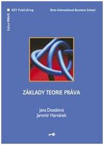 Základy teorie práva - Jaromír Harvánek
