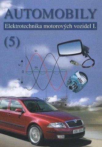 Automobily (5) - elektrotechnika motorových vozidel I.