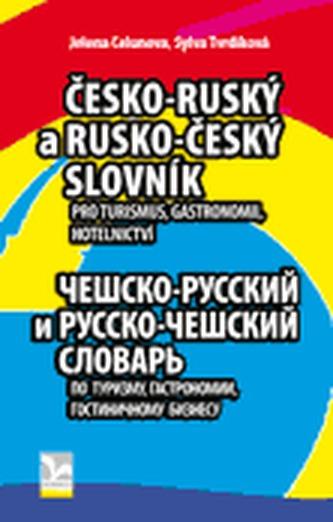 Česko-ruský a rusko český slovník - Sylva Tvrdíková