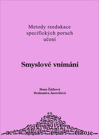 Smyslové vnímání - Drahomíra Jucovičová
