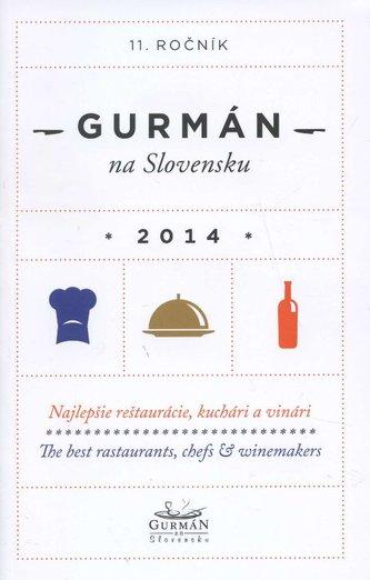 Gurmán na Slovensku 2014