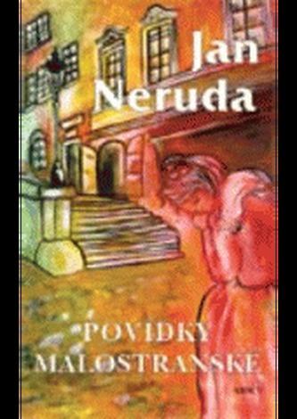 Povídky malostranské - Neruda, Jan