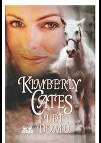 Leť domů - Cates, Kimberly