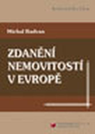Zdanění nemovitostí v Evropě - Radovan, Michal