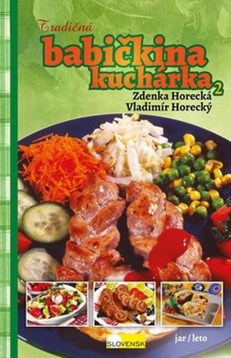 Tradičná babičkina kuchárka 2 - Vladimír Horecký