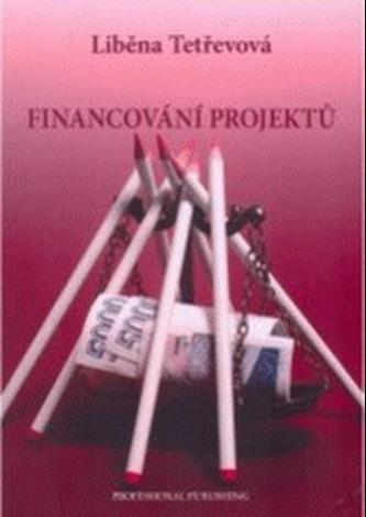 Financování projektů - Tetřevová, Liběna