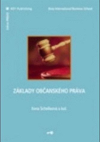 Základy občanského práva - Schelleová, Ilona