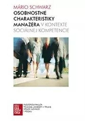 Osobnostné charakteristiky manažéra v kontexte sociálnej kompetencie