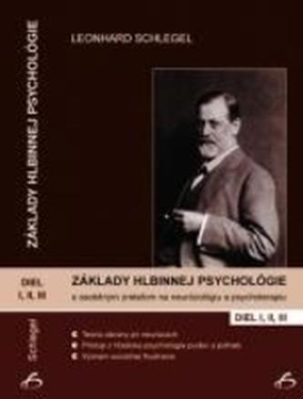 Základy hlbinnej psychológie s osobitným zreteľom na neurózológiu a psychoterapiu.Komplet 1 - 3 diel. - Schlegel, Leonhard