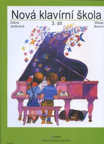 Nová klavírní škola 3. diel - Milada Borová