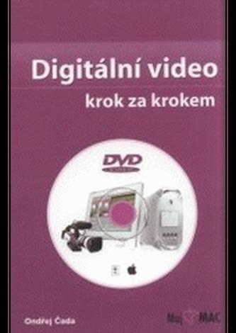 Digitální video - krok za krokem - Čada, Ondřej