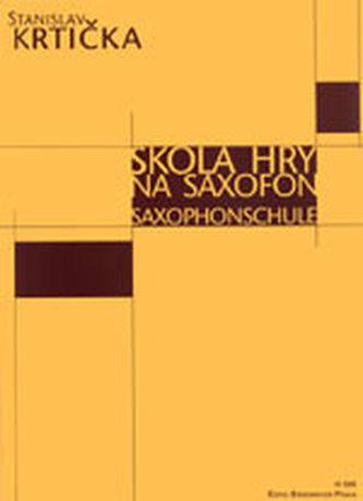 Škola hry na saxofon - Krtička, Stanislav