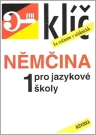 Němčina pro jazykové školy 1 klíč ke cvičením - Hegedus, František Fanda
