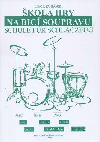 Škola hry na bicí soupravu - Kubánek, Libor