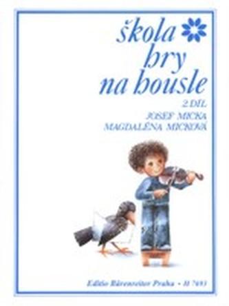 Škola hry na housle II - Micka, Josef; Micková, Magdaléna