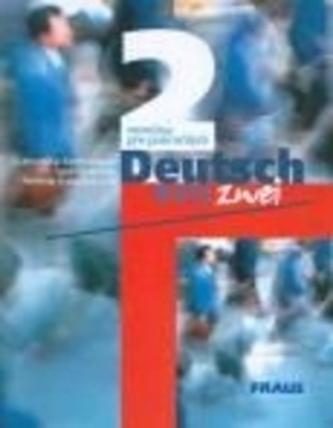 Deutsch eins, zwei 2 UČ /SV/ - Kettnerová, Drahomíra; Tesařová, Lea