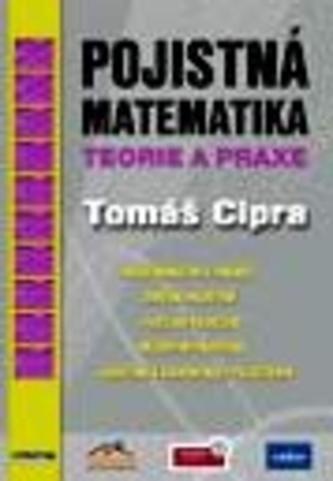 Pojistná matematika 2.vydání - Cipra, Tomáš