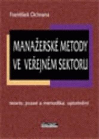 Manažerské metody ve veřejném sektoru - Ochrana, František