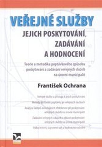 Veřejné služby - Ochrana, František