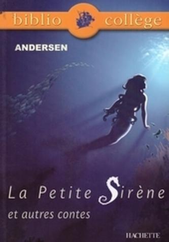 La Petite Siréne - Andersen, Hans Christian