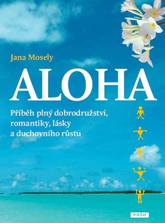 Aloha - Jana Mosely
