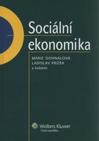 Sociální ekonomika - Dohnalová, Marie; Průša, Ladislav