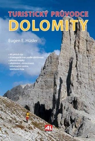 Turistický průvodce Dolomity - Eugen E. Hüsler