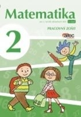 Matematika pre 2. ročník ZŠ – pracovný zošit 1. časť - Černek, Pavol; Bednářová, Svetlana