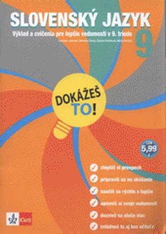 Dokážeš to! Slovenčina 9 SK - Janovec, Ladislav a kolektiv autoru