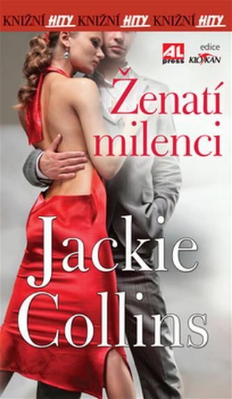 Ženatí milenci - Jackie Collins