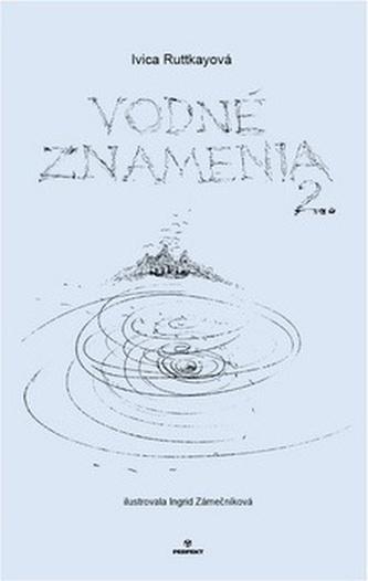 Vodné znamenia 2 - Ivica Ruttkayová