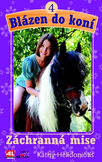 Blázen do koní 4 - Kathy Helidoniotis