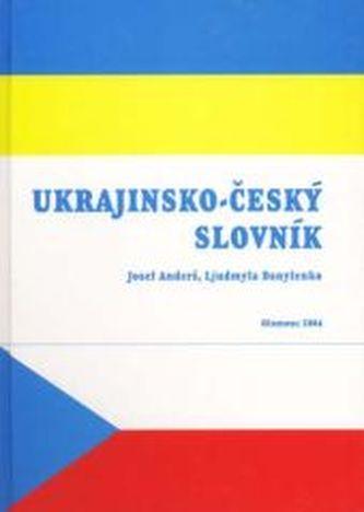 Ukrajinsko-český slovník. Ekonomika. Finance. Obchod. - Anderš, Josef; Danylenko, Ljudmyla