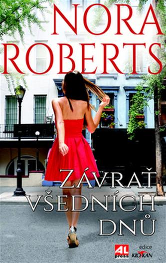 Závrať všedních dnů - Nora Robertsová