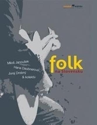 Folk na Slovensku - Janoušek, Miloš