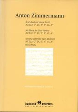 Šesť duet pre dvoje huslí - Zimmermann, Anton