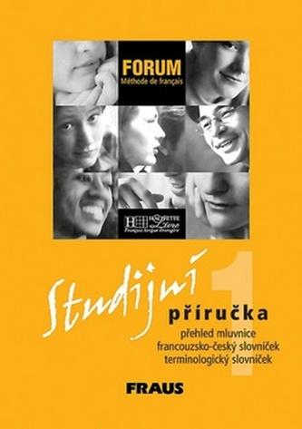 Forum 1 Studijní příručka - Kolektiv autorů