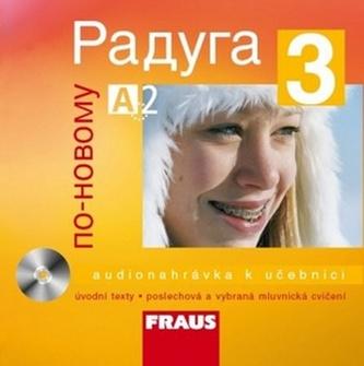 Raduga po-novomu 3 CD česká verze - Jelínek, Stanislav; kolektív autorov