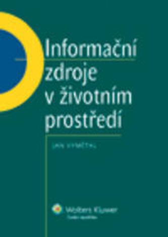 Informační zdroje v životním prostředí - Vymětal, Jan