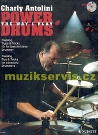 Power Drums: The Way I Play + CD - Antolini, Charly