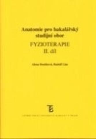Fyzioterapie II. - anatomie pro bakaláře - Doubková, Alena; Linc, Rudolf