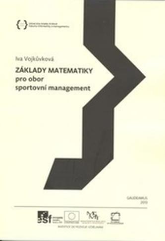 Základy matematiky pro obor sportovní management - Vojkůvková, Iva