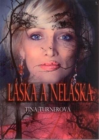 Láska a neláska - Turnerová, Tina