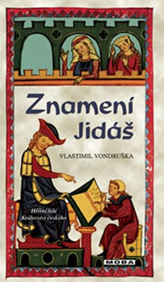 Znamení Jidáš - Vondruška Vlastimil