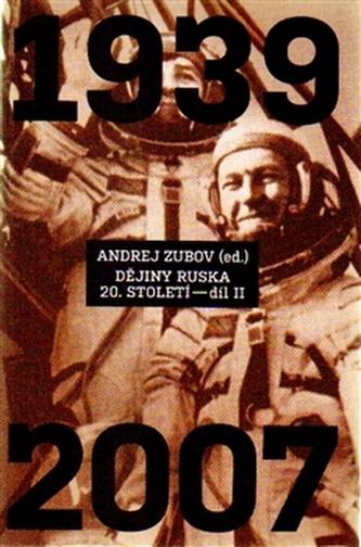 Dějiny Ruska 20. století - 2. díl - Andrej Zubov