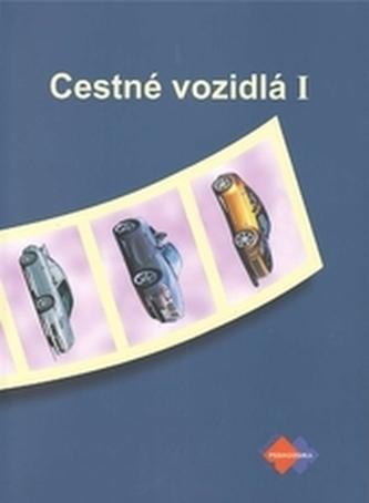 Cestné vozidlá I 2.vydanie - Faktor, Ivan