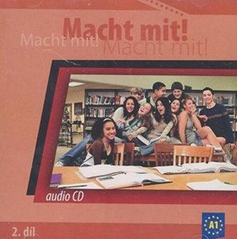 Macht Mit 2 audio CD - Jankásková Miluše,Dusilová Doris,Schneider Mark,Krüger Jens,Kolocová Vladimíra