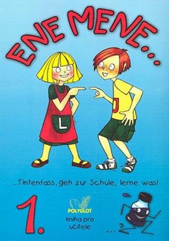 Ene mene 1. kniha pro učitele - Jankásková Miluše, Ulbert Karla, Dusilová Doris